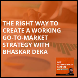 B2B 5   Go To Market Strategy