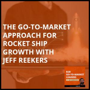 B2B 17   Go-To-Market Approach