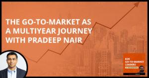 B2B 25 Pradeep Nair   Go-To-Market